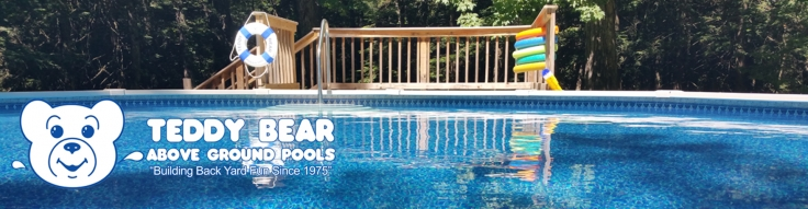 Welcome To Teddy Bear Pools Above Ground Swimming Pool Showroom Here You Can Browse Through Several Options For Turning Your Backyard Into Own Oasis